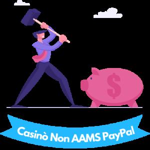 Casinò Non AAMS PayPal